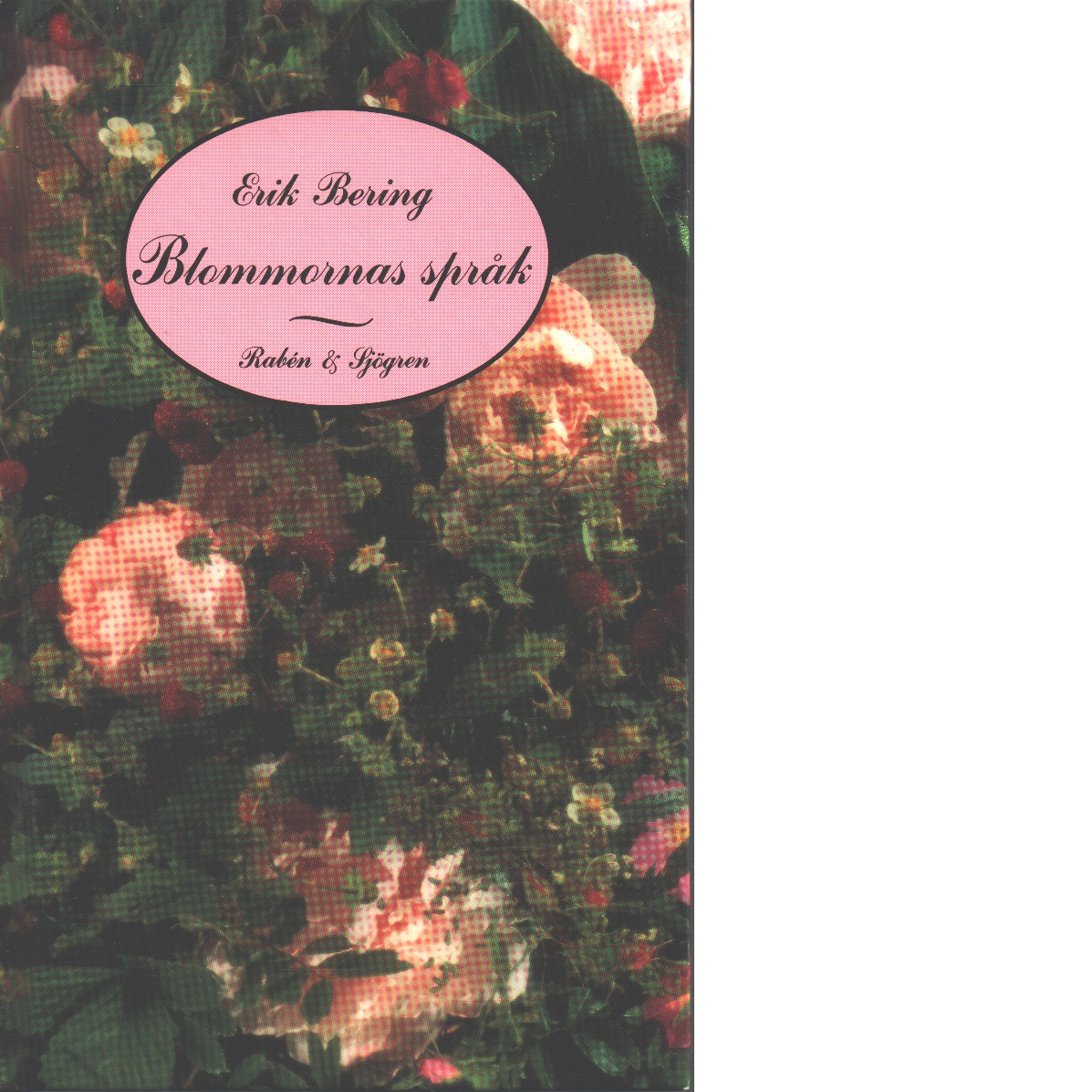 Blommornas språk - Bering, Erik