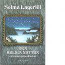 Den heliga natten och andra julberättelser - Lagerlöf, Selma