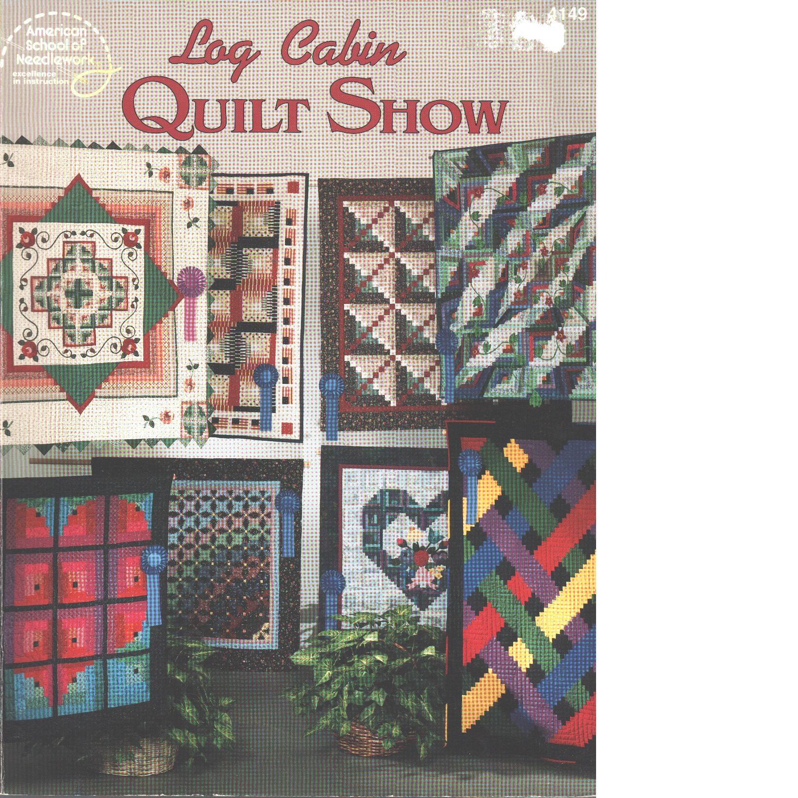 Log Cabin Quilt Show - Matela,  Bobbie