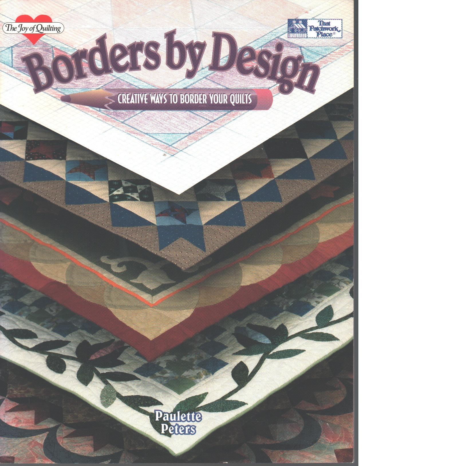 Borders by Design - Peters, Paulette