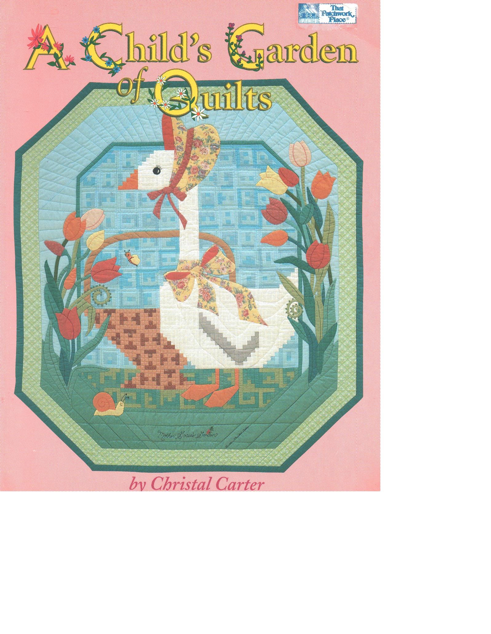 A Child's Garden of Quilts - Carter, Christal