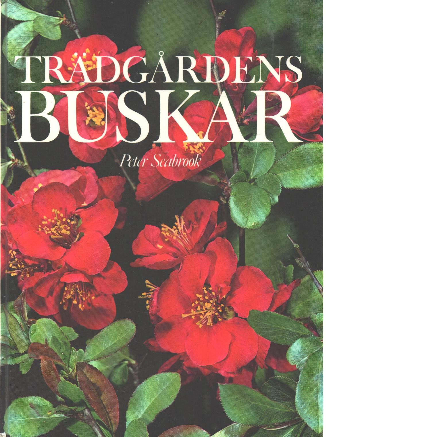 Trädgårdens buskar - Seabrook, Peter