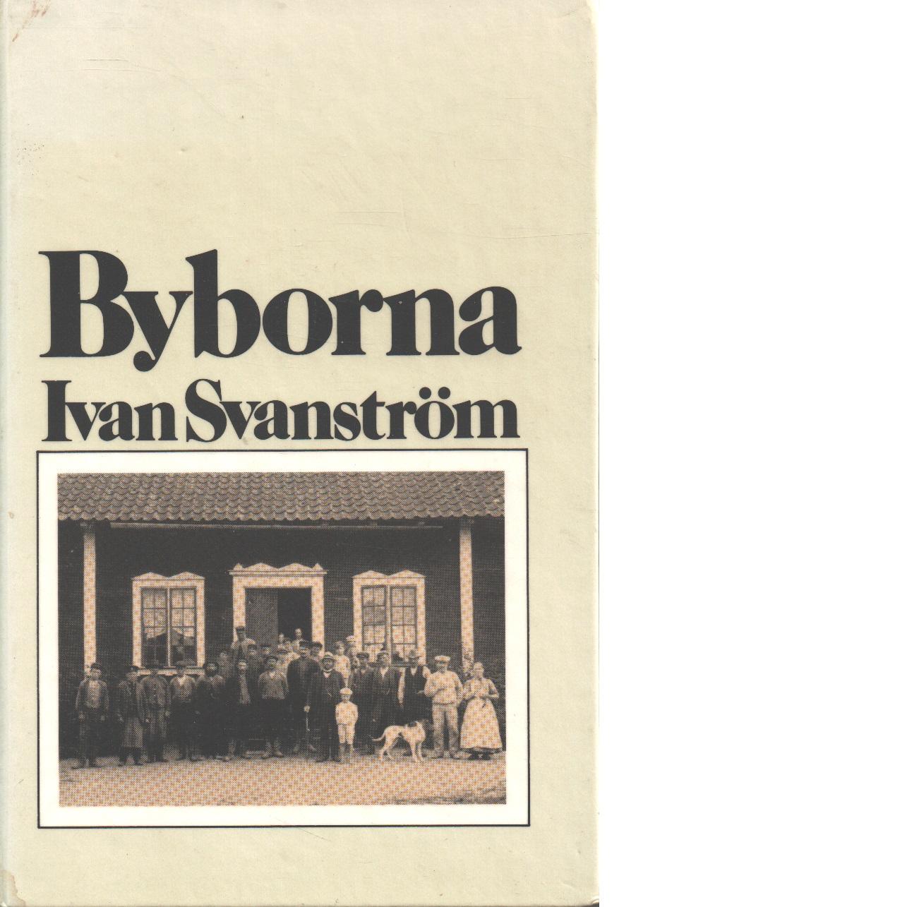 Byborna - Svanström, Ivan