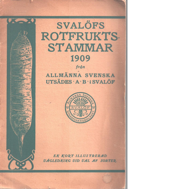 Svalöfs rotfruktsstammar 1909 - Red.