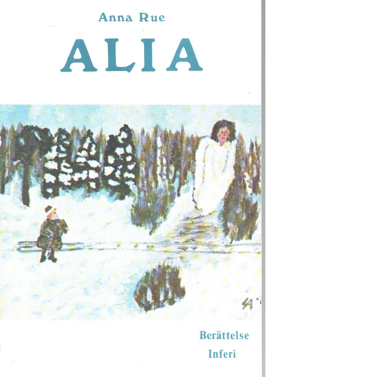 Alia.1 - Rue, Anna
