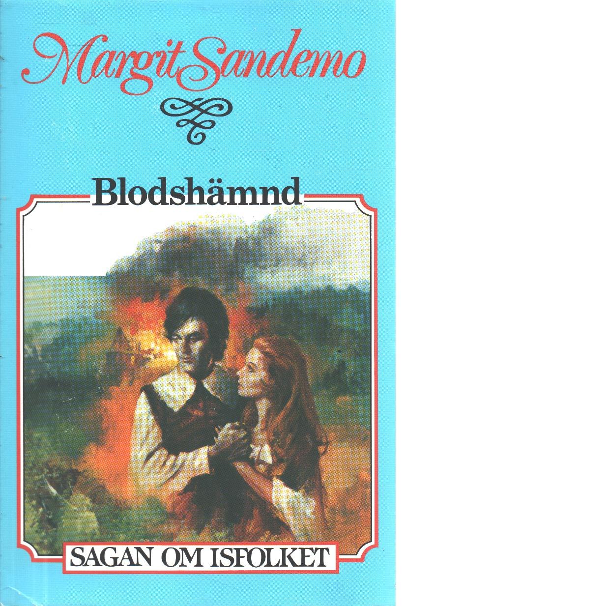 Sagan om Isfolket nr. 11 : Blodshämnd - Sandemo, Margit