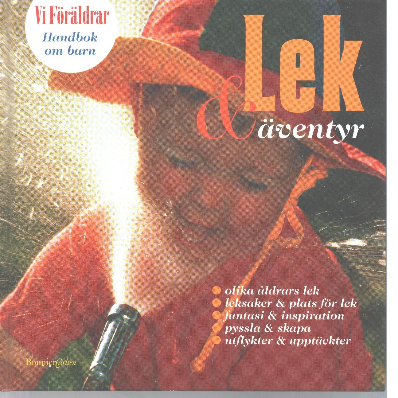 Lek & äventyr - Ljungström, Viveka