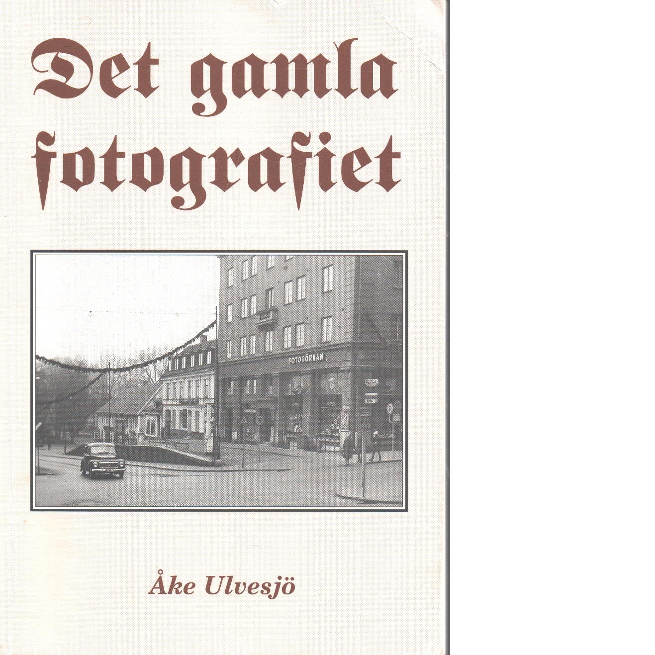 Det gamla fotografiet - Ulvesjö, Åke