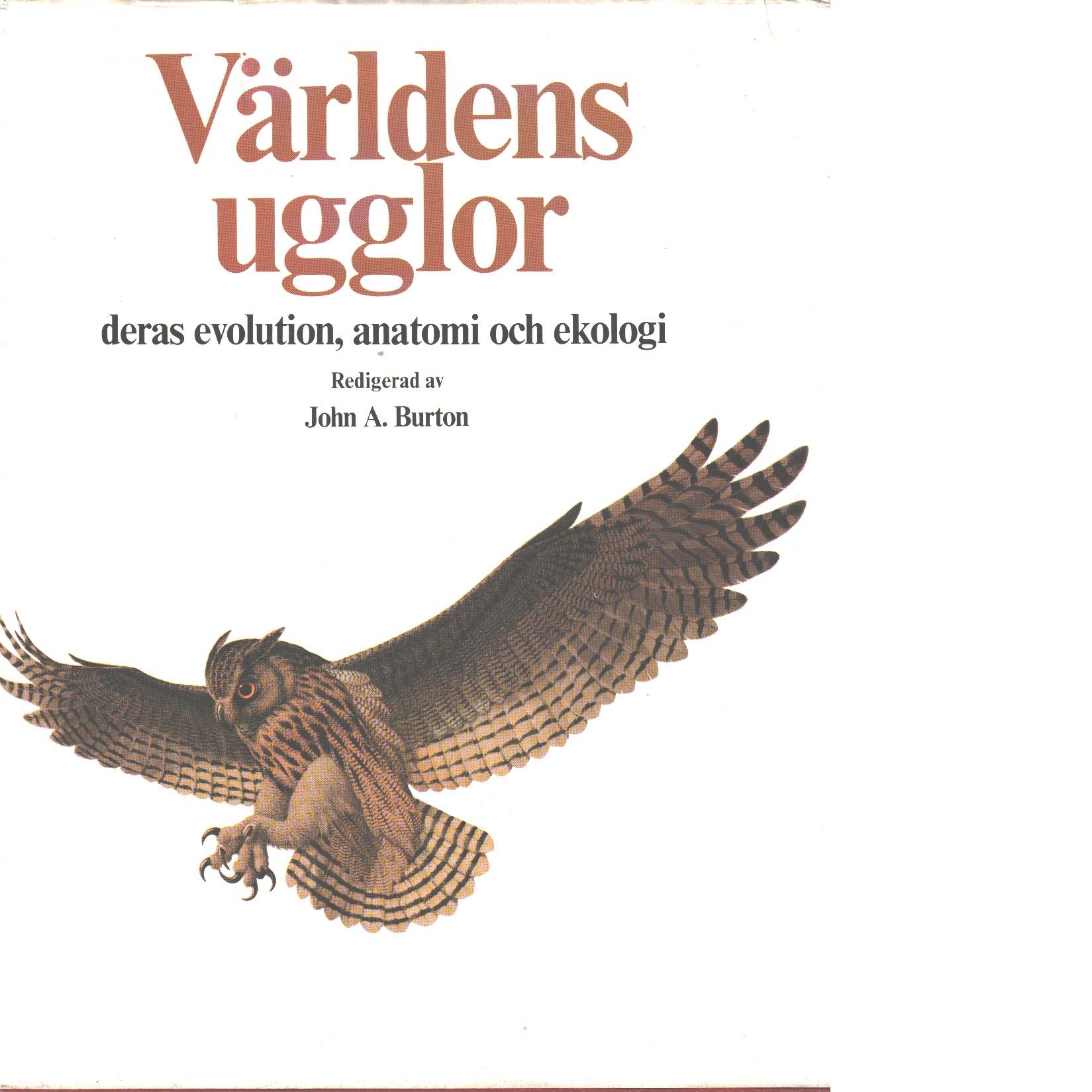 Världens ugglor : deras evolution, anatomi och ekologi - Red.