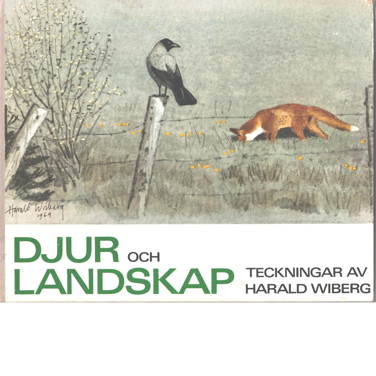 Djur och landskap : teckningar - Wiberg, Harald