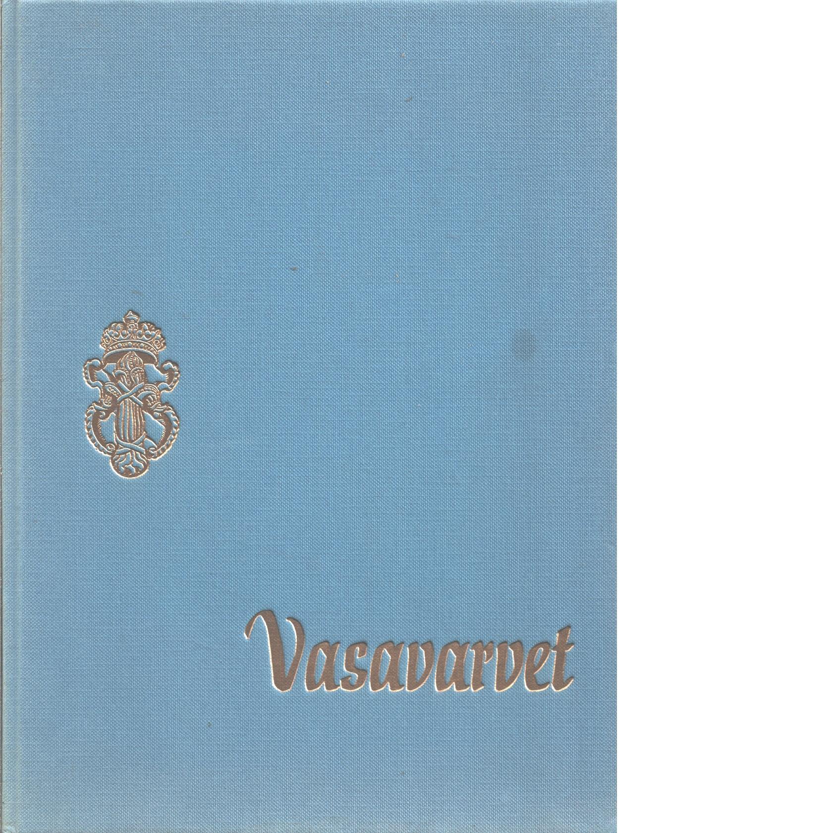 Vasavarvet - Synnelius, Rune Och Lindahl, Alf