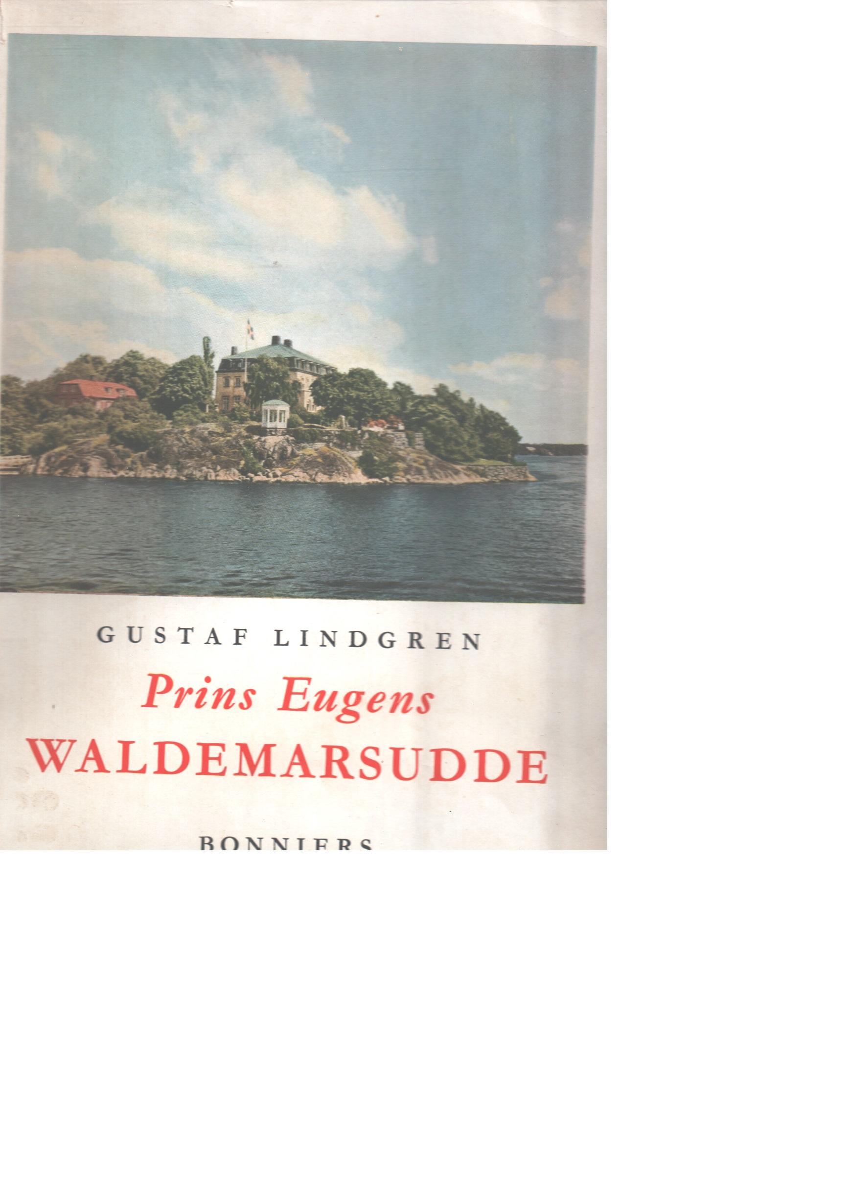 Prins Eugens Waldemarsudde. - Lindgren, Gustaf