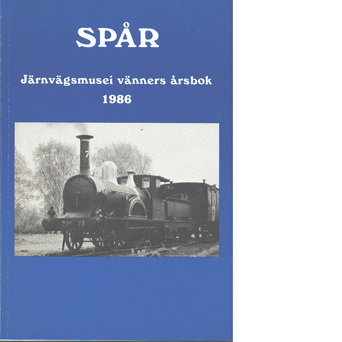 Spår : Järnvägsmusei vänners årsbok 1986 - Red.