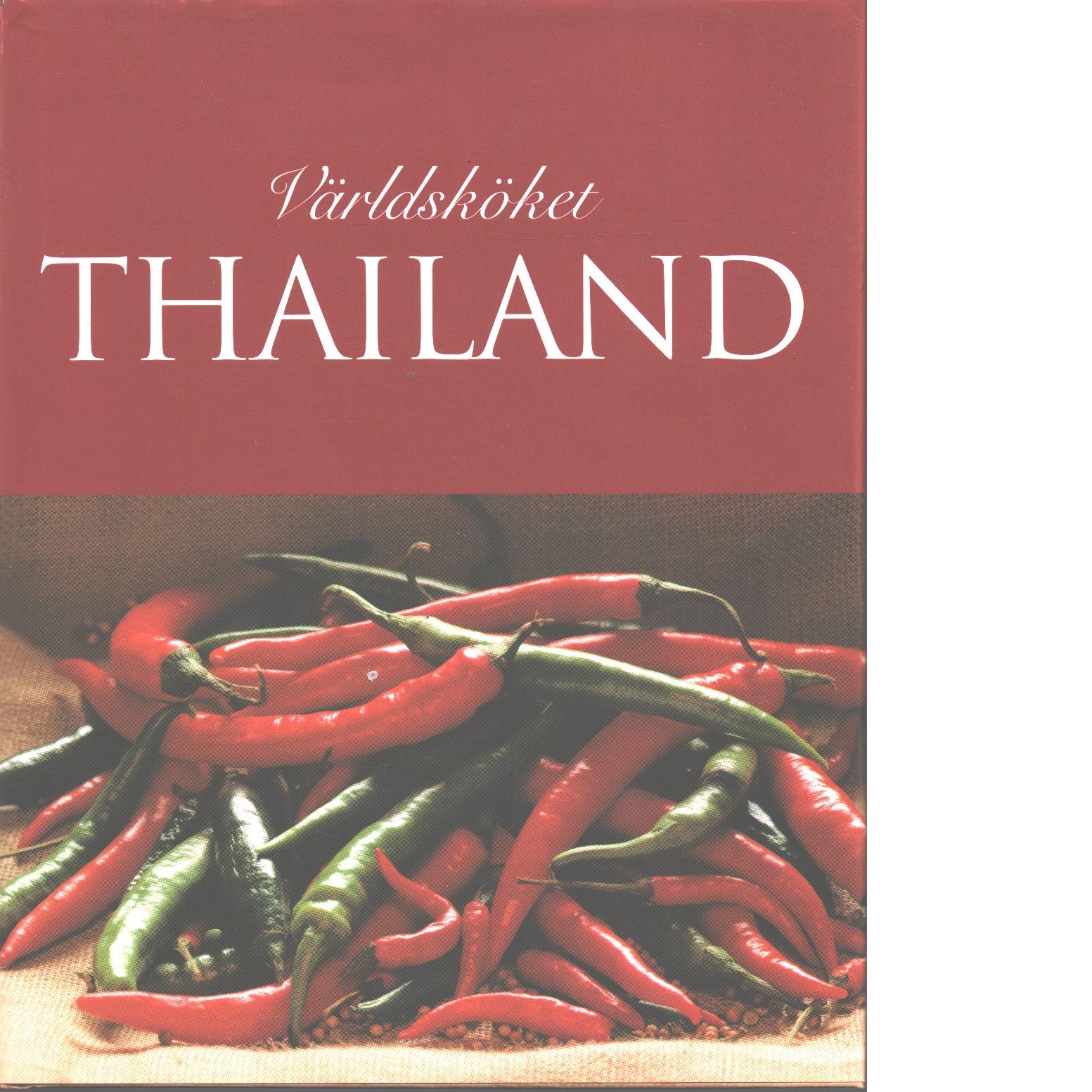 Världsköket Thailand - Williams, Judy