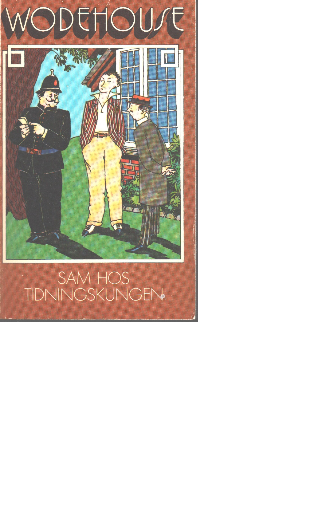 Sam hos tidningskungen - Wodehouse, P. G.