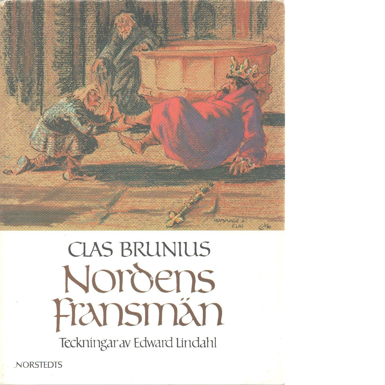 Nordens fransmän : sju hertigar i Normandie 850-1066 - Brunius, Clas