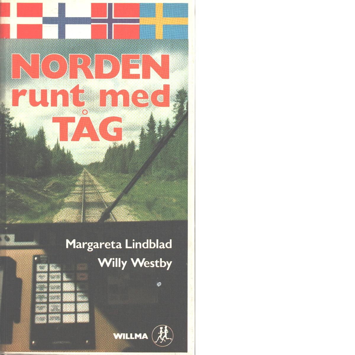 Norden runt med tåg - Lindblad, Margareta och Westby, Willy