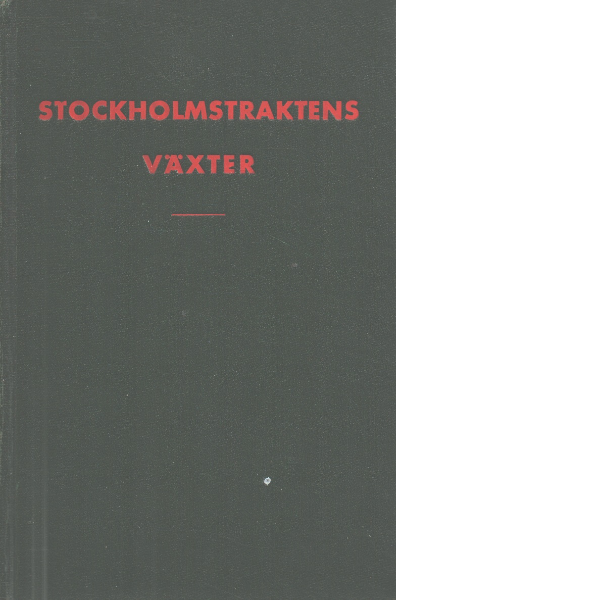 Stockholmstraktens växter - Red.