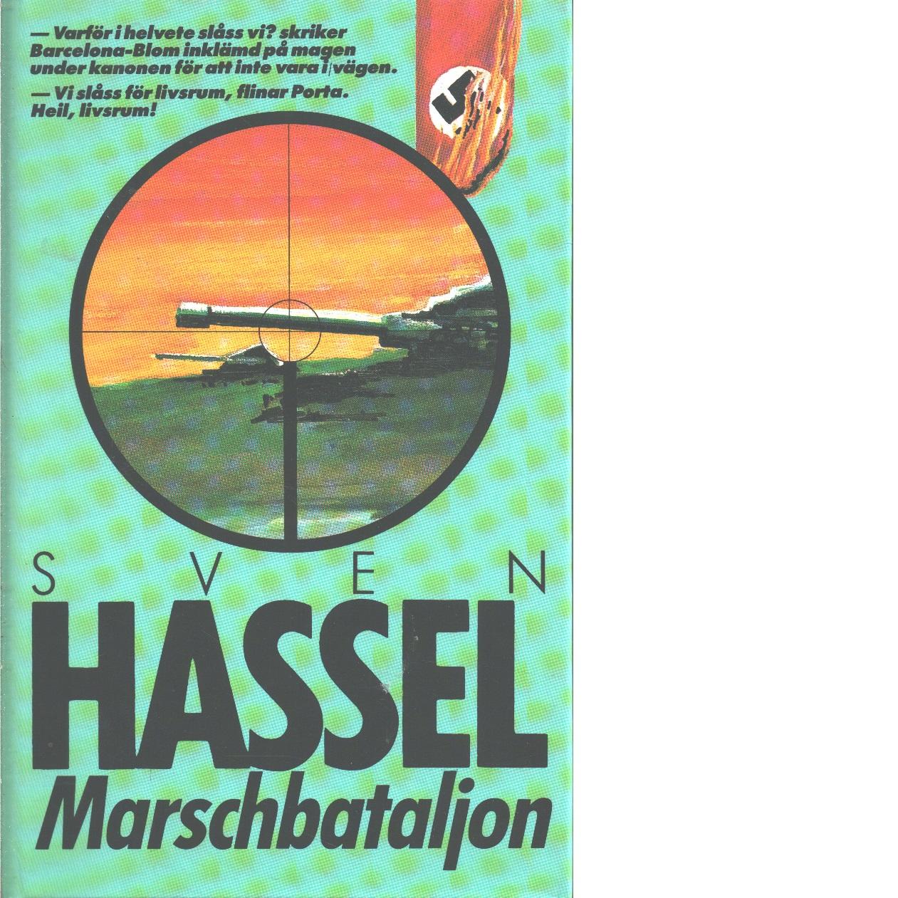Marschbataljon - Hassel, Sven