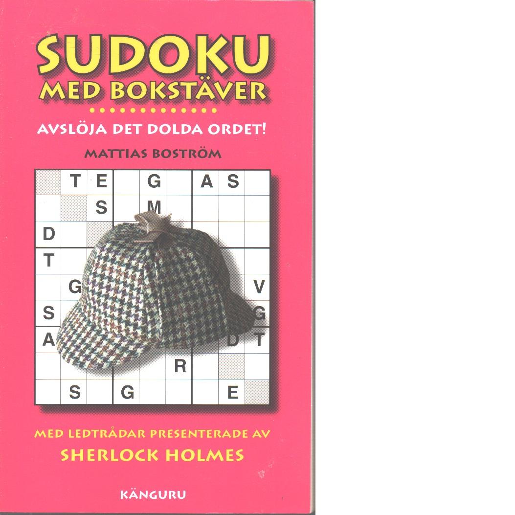 Sudoku med bokstäver - Boström, Mattias