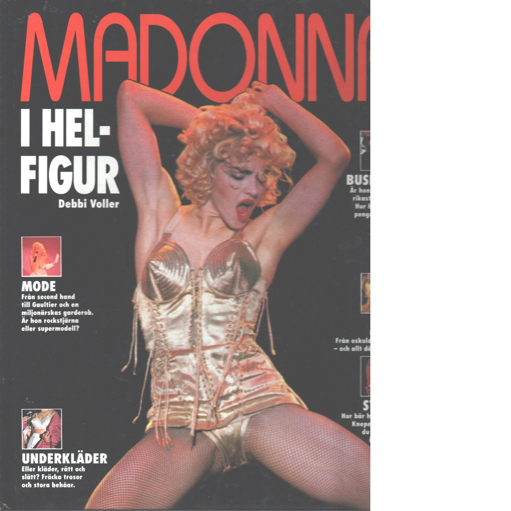 Madonna i helfigur - Voller, Debbi