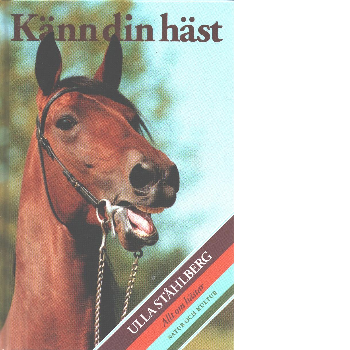 Känn din häst - Ståhlberg, Ulla
