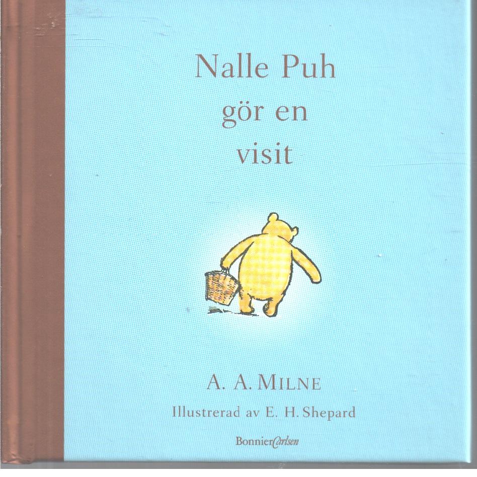 Nalle Puh gör en visit - Milne, A. A.,