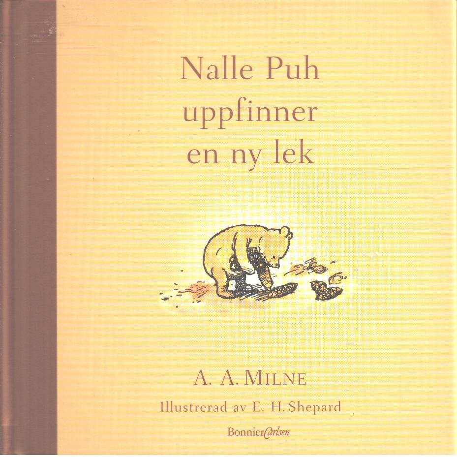 Nalle Puh uppfinner en ny lek - Milne, A. A.,