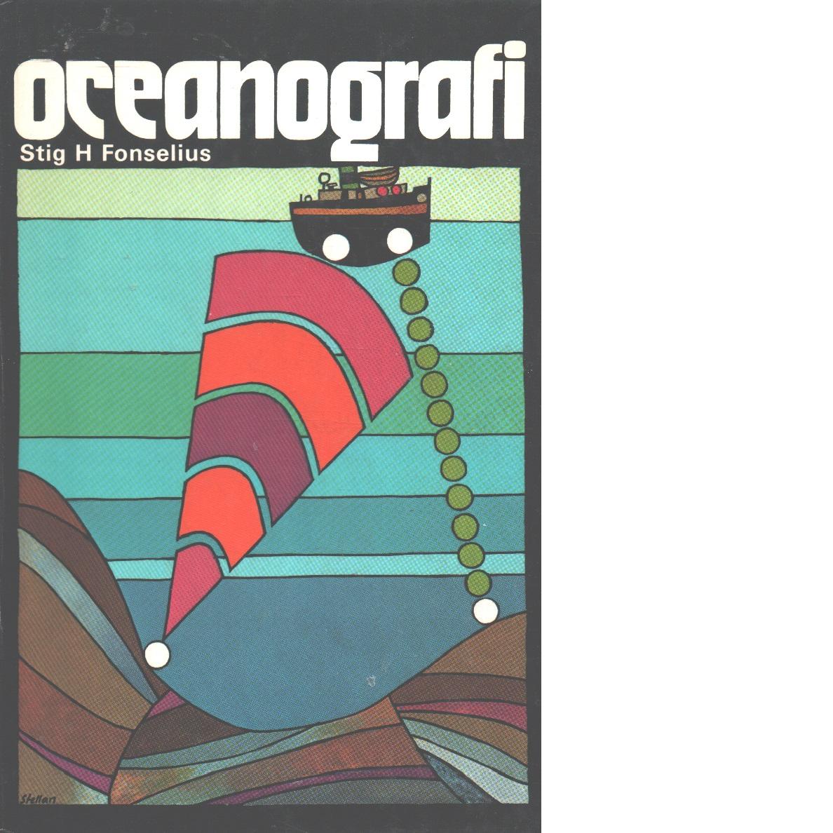 Oceanografi - Fonselius, Stig H.