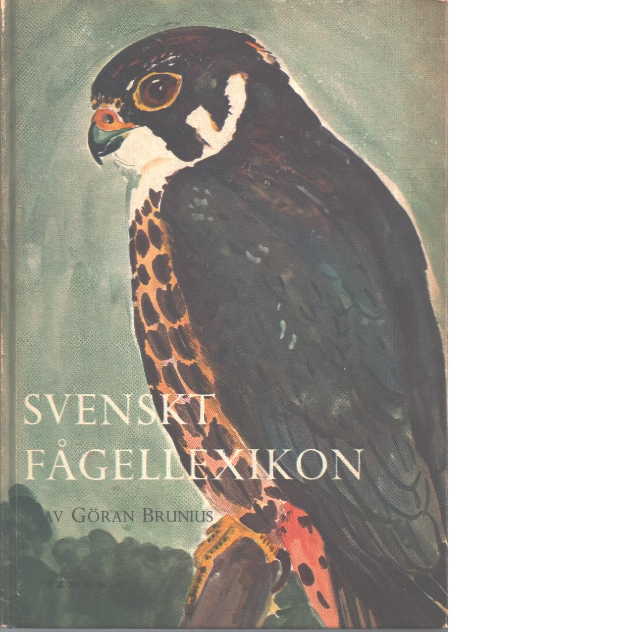 Svenskt fågellexikon - Brunius, Göran