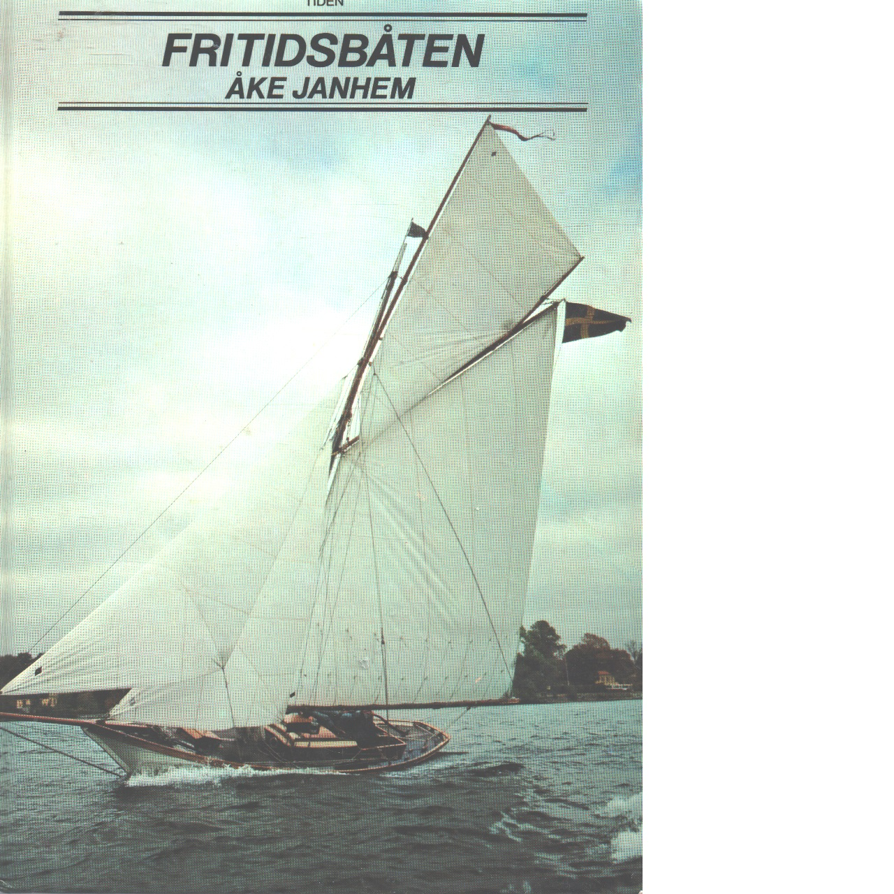 Fritidsbåten - Janhem, Åke