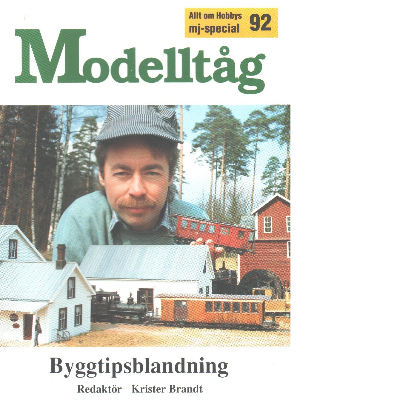 Modelltåg. [19]92, Byggtipsblandning - Brandt, Krister