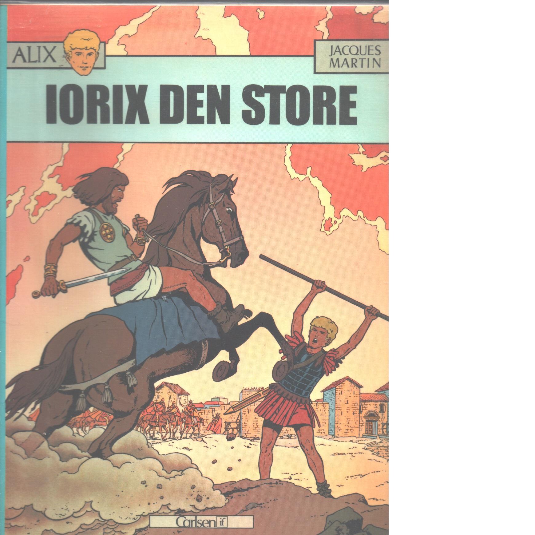 Iorix den store - Martin, Jacques