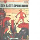 Den siste spartanen - Martin, Jacques