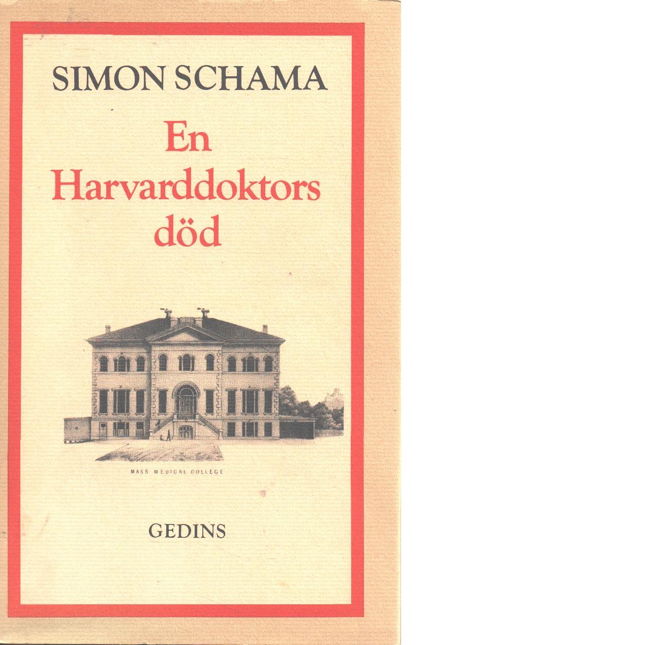 En Harvarddoktors död - Schama, Simon,