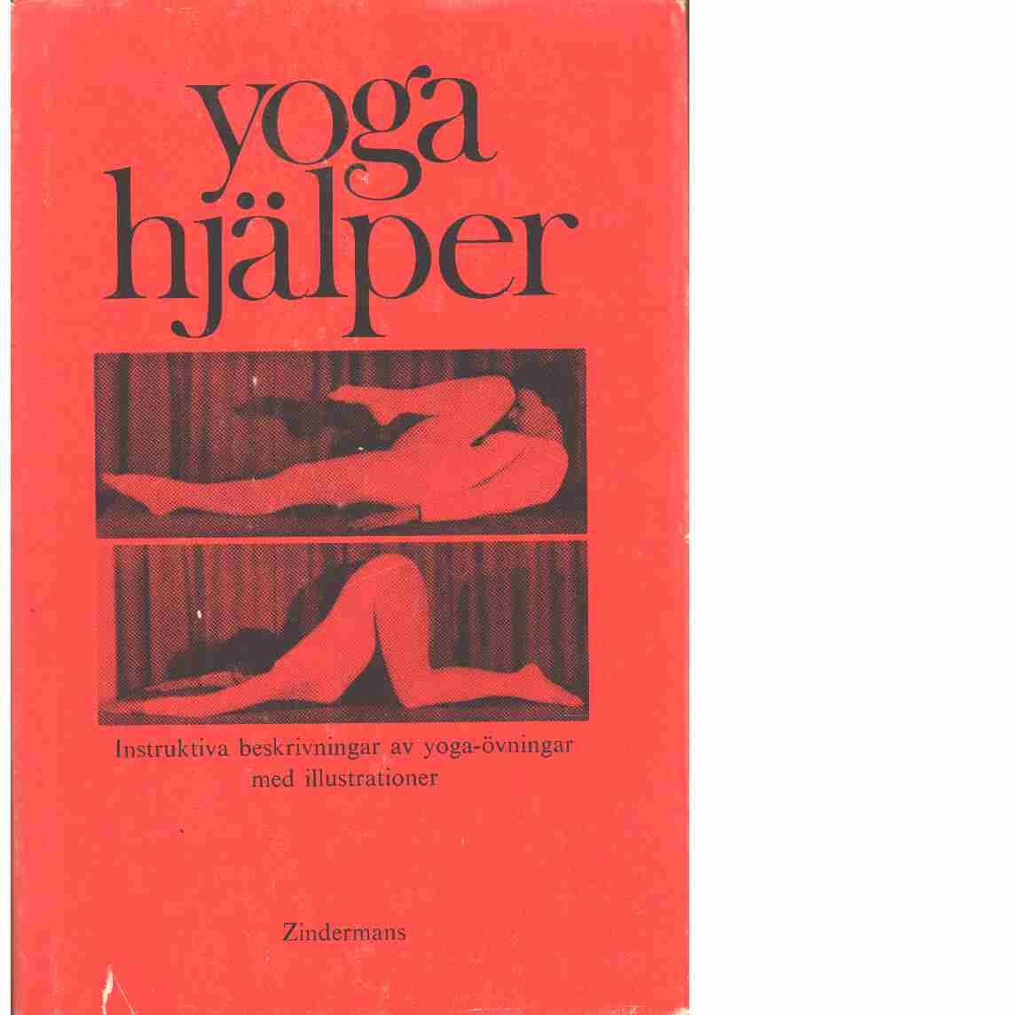Yoga hjälper : yoga-övningar på egen hand - Fiedler, Gerlinde