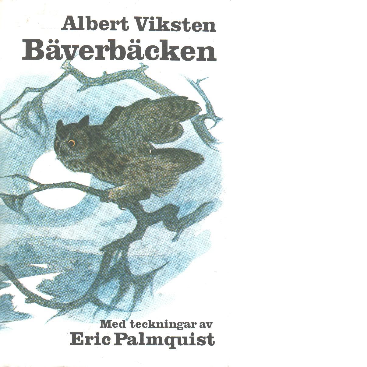 Bäverbäcken - Viksten, Albert