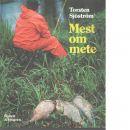 Mest om mete - Sjöström, Torsten