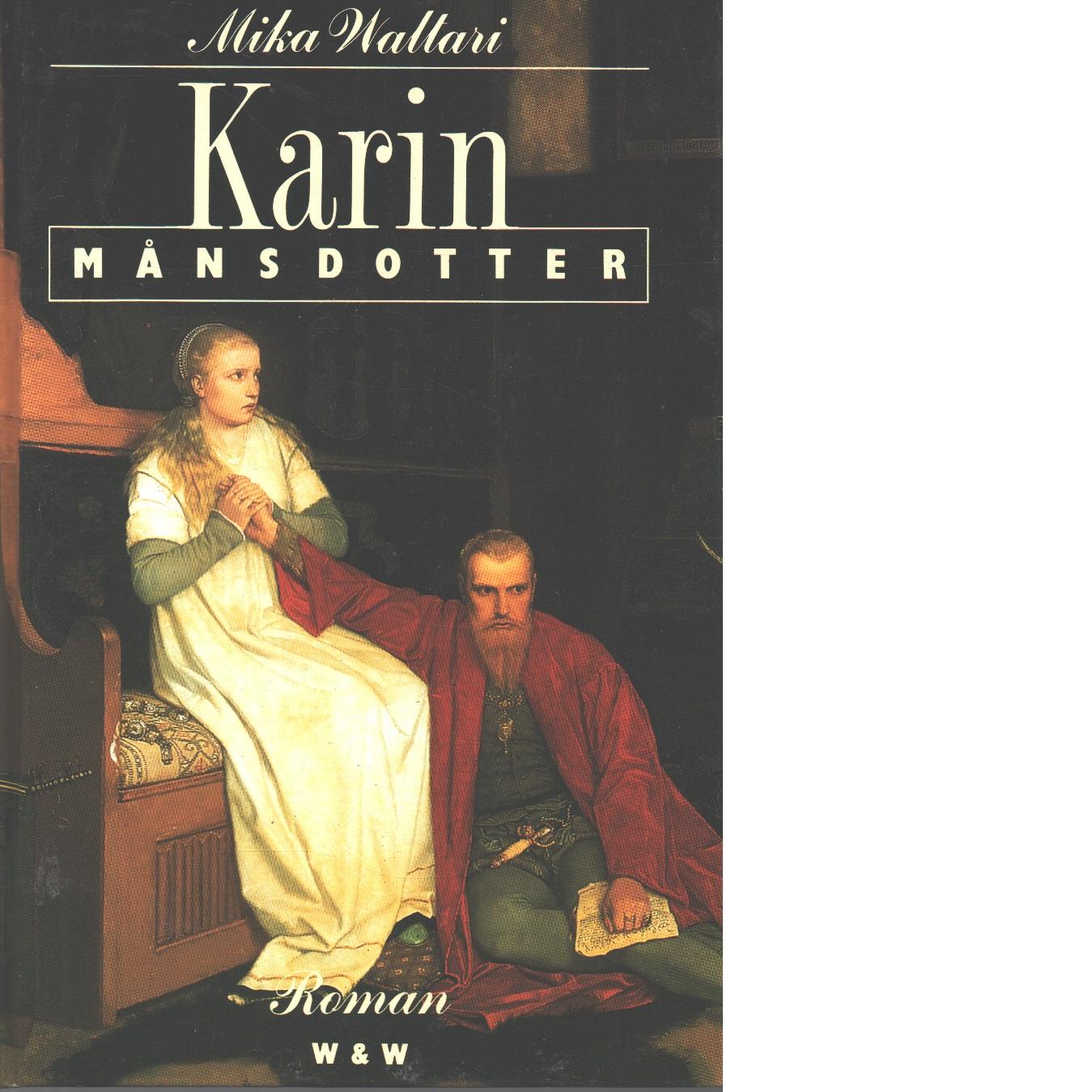 Karin Månsdotter - Waltari, Mika