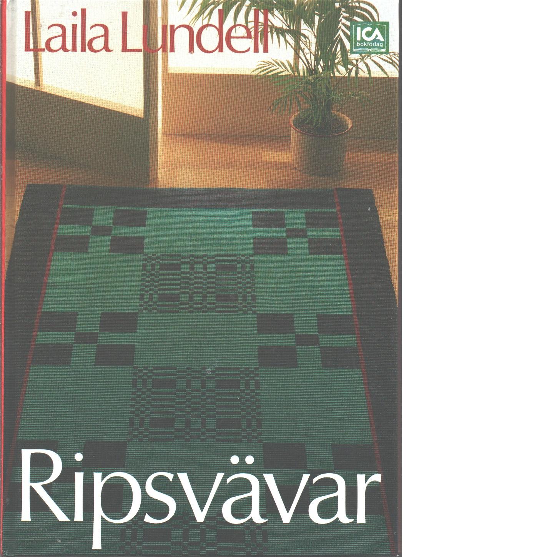 Ripsvävar - Lundell, Laila