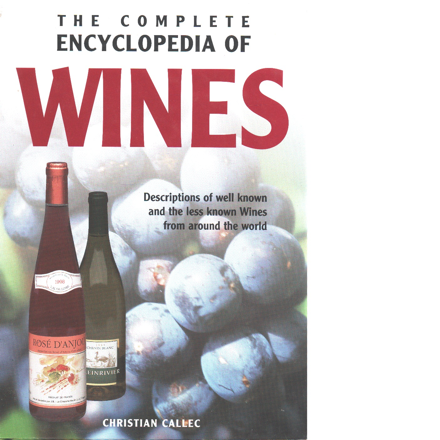 The Complete Encyclopaedia of Wines - Callec, Christian