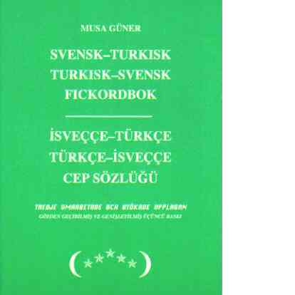 Svensk-Turkisk, Turkisk-Svensk fickordbok - Güner, Musa