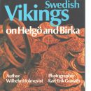 Swedish Vikings on Helgö and Birka - Holmqvist, Wilhelm och Granath, Karl-Erik