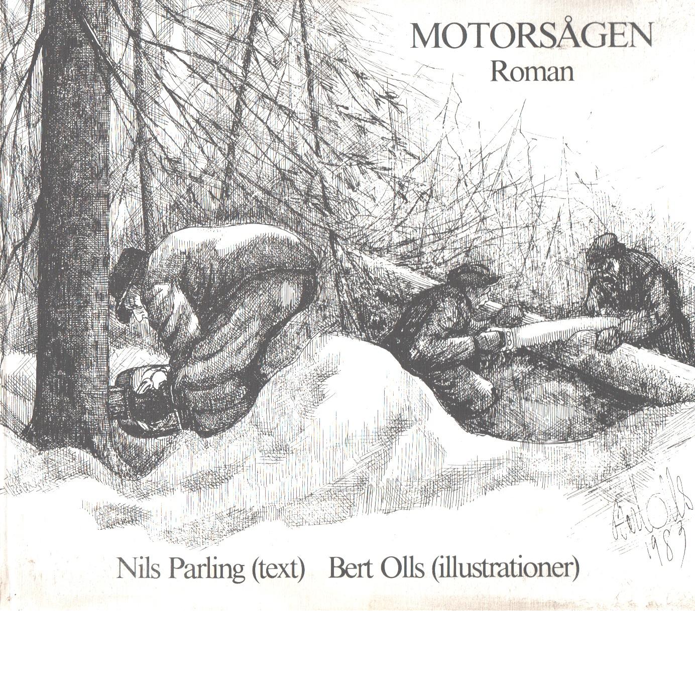 Motorsågen - Parling, Nils
