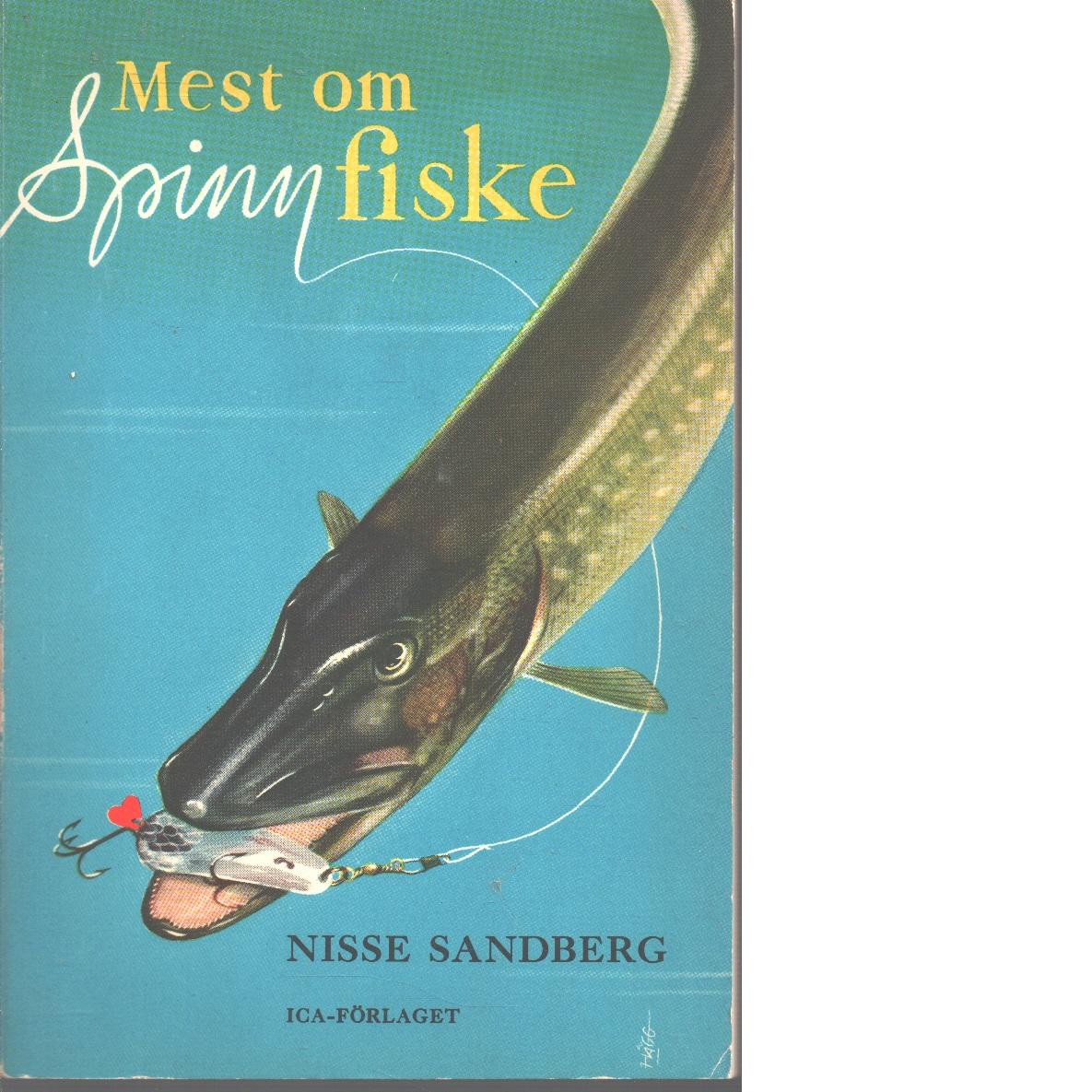 Mest om spinnfiske - Sandberg, Nisse