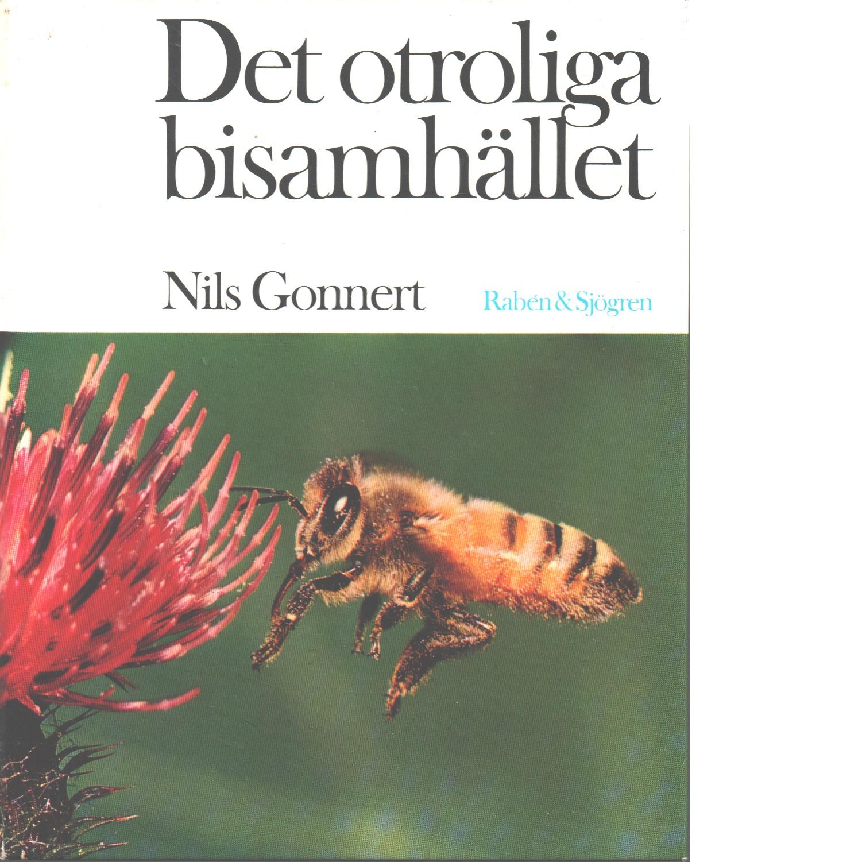Det otroliga bisamhället - Gonnert, Nils