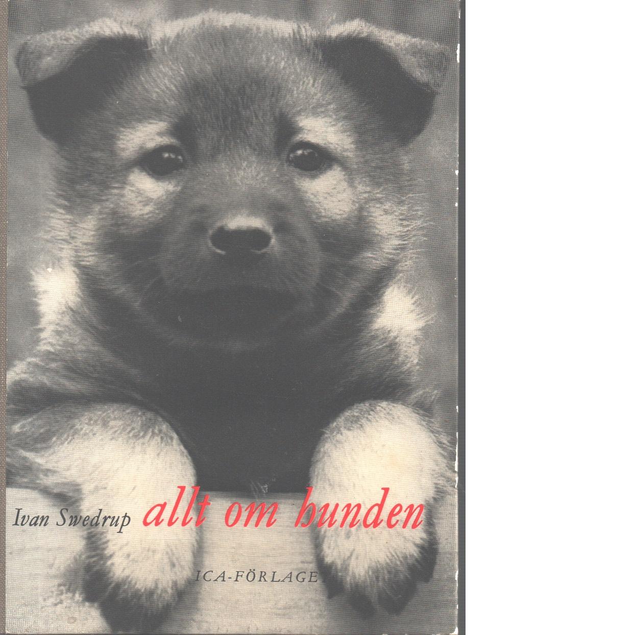 Allt om hunden - Swedrup, Ivan