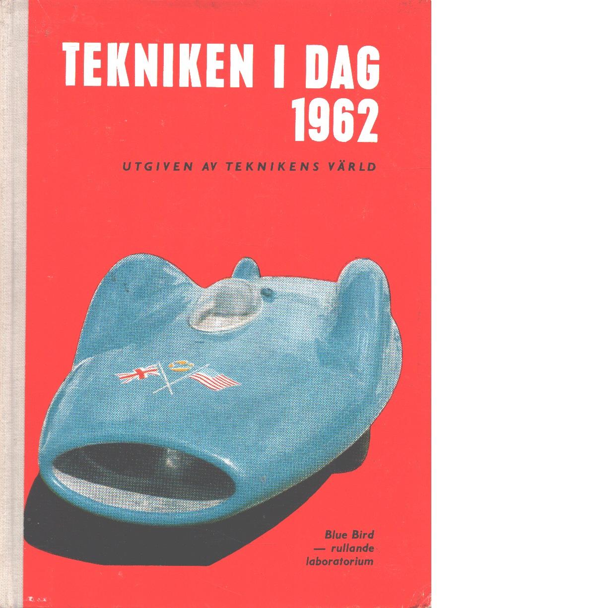 Tekniken i dag 1962 - Red.