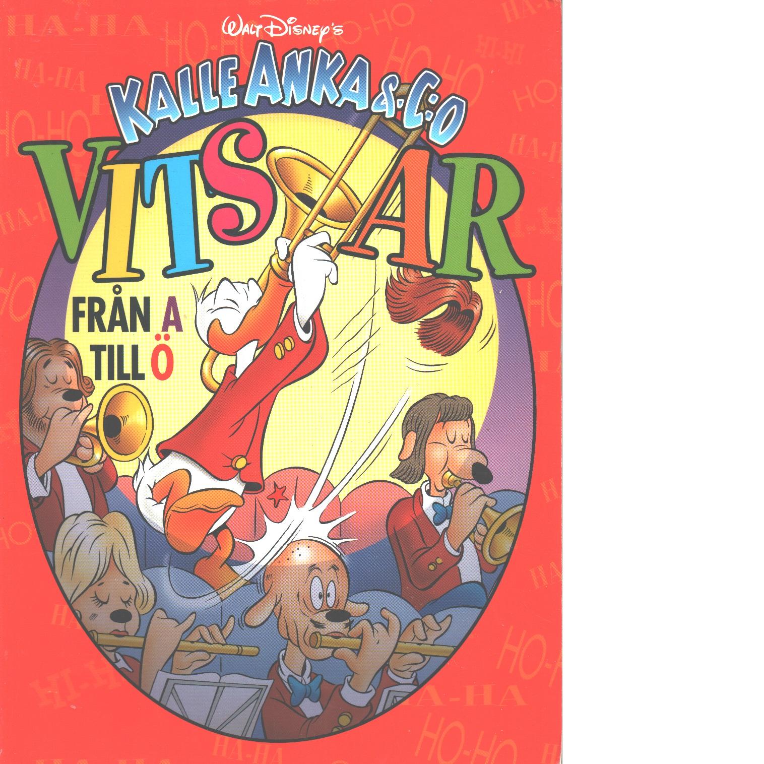 Walt Disney's Kalle Anka & C:o : vitsar från A till Ö - Red.