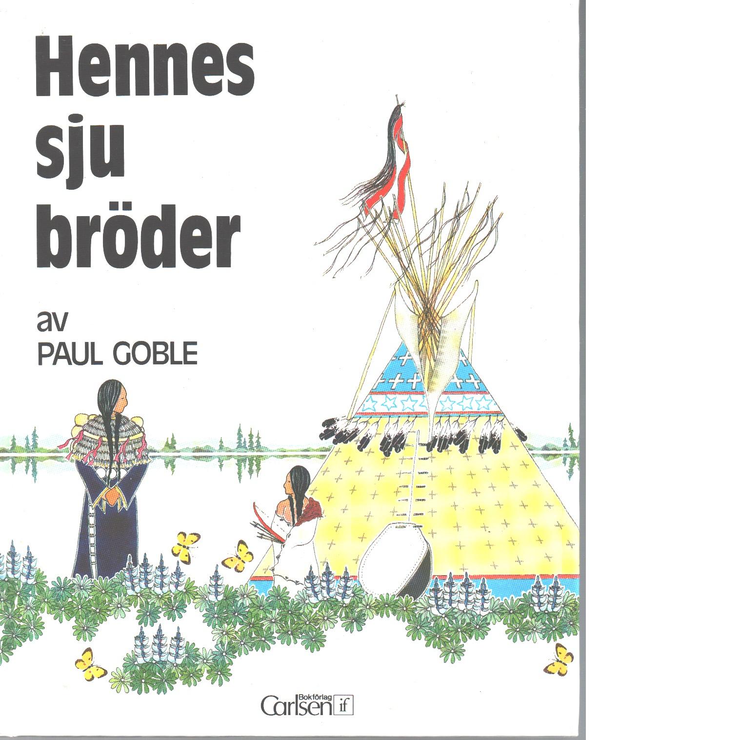 Hennes sju bröder - Goble, Paul